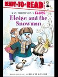 Eloise and the Snowman: Ready-To-Read Level 1