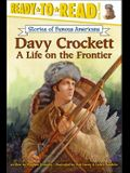Davy Crockett: A Life on the Frontier