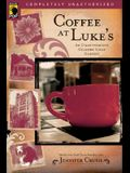 Coffee at Luke's: An Unauthorized Gilmore Girls Gabfest
