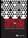 Problems and Solutions: Nonlinear Dynamics, Chaos and Fractals