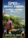 Spies at Mount Vernon: The Virginia Mysteries Book 7