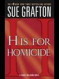 h Is for Homicide: A Kinsey Millhone Novel