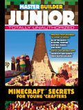 Master Builder Junior: Minecraft (R)(TM) Secrets for Young Crafters