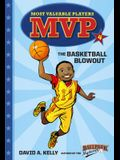 MVP #4: The Basketball Blowout (A Stepping Stone Book(TM))