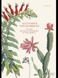 Alexander Von Humboldt: The Botanical Exploration of the Americas