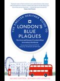 The English Heritage Guide to London's Blue Plaques (2nd Edition): The Lives and Homes of London's Most Interesting Residents