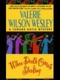 When Death Comes Stealing (Tamara Hayle Mysteries)