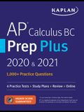 AP Calculus BC Prep Plus 2020 & 2021: 6 Practice Tests + Study Plans + Review + Online
