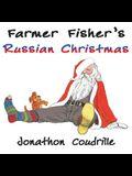 Farmer Fisher's Russian Christmas