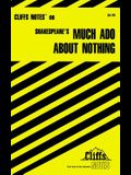 Cliffsnotes on Shakespeare's Much ADO about Nothing