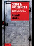 Crime and Punishment: Offenders and Victims in a Broken Justice System