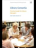 Library Consortia: Practical Guide for Library Managers