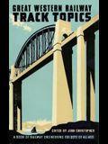 Great Western Railway Track Topics