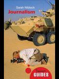 Journalism: A Beginner's Guide
