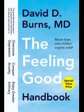 The Feeling Good Handbook: The Groundbreaking Program with Powerful New Techniques and Step-By-Step Exercises to Overcome Depression, Conquer Anx