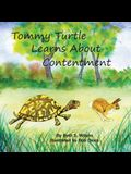 Tommy Turtle Learns About Contentment/LB's Sweetest Song: Two Books in One