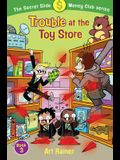 Trouble at the Toy Store