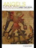 Angels, Demons, and the Devil