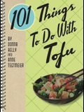 101 Things to Do with Tofu Rerelease