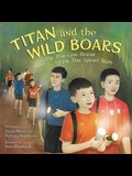 Titan and the Wild Boars: The True Cave Rescue of the Thai Soccer Team