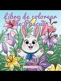 Libro de colorear de pascua: Libro de Colorear para Niños de 4 a 8 Años