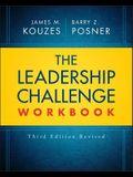 The Leadership Challenge Workbook Revised (J-B Leadership Challenge: Kouzes/Posner)