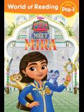 World of Reading Mira, Royal Detective Meet Mira (Level Pre-1 Reader with Stickers)