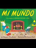 Mi Mundo Board Book: My World Board Book (Spanish Edition)