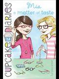 Mia: A Matter of Taste