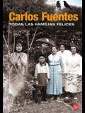 Todas las familias felices (Spanish Edition)
