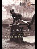 SKULL OF CONNEMARA (Royal Court Writers Series)