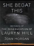 She Begat This: 20 Years of the Miseducation of Lauryn Hill
