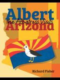 Albert the Albatross Goes to Arizona
