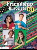 Friendship Bracelets 101: Fun to Make, Fun to Wear, Fun to Share
