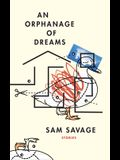 An Orphanage of Dreams