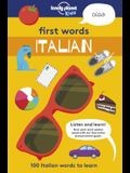 First Words: Italian: 100 Italian Words to Learn