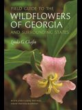 Field Guide to the Wildflowers of Georgia and Surrounding States