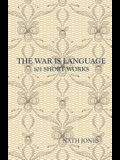 The War is Language: 101 Short Works