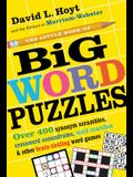 The Little Book of Big Word Puzzles: Over 400 Synonym Scrambles, Crossword Conundrums, Word Searches & Other Brain-Tickling Word Games