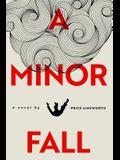 A Minor Fall