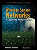 Wireless Sensor Networks: A Cognitive Perspective