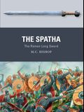 The Spatha: The Roman Long Sword