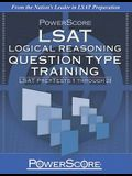 PowerScore LSAT Logical Reasoning: Question Type Training (Powerscore Test Preparation)