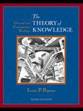 The Theory of Knowledge: Classic and Contemporary Readings