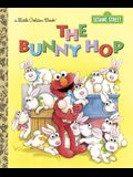 The Bunny Hop (Sesame Street) (Little Golden Book)