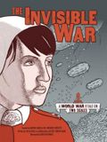 The Invisible War: A World War I Tale on Two Scales