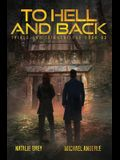 To Hell And Back: A Kurtherian Gambit Series