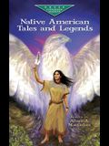Native American Tales and Legends (Dover Children's Evergreen Classics)