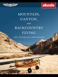 Mountain, Canyon, and Backcountry Flying: Ebundle