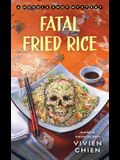 Fatal Fried Rice: A Noodle Shop Mystery